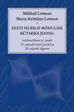 eesti silbilis-rõhulise rütmika jooni_kaas.indd