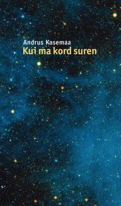 Kasemaa_luule_kaas_OK_trykk.indd