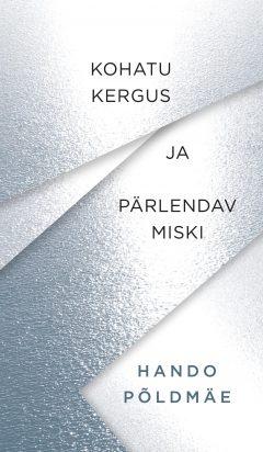 kohatu_kergus_ja_parlendav_miski