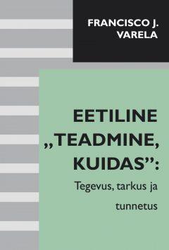 eetiline_teadmine_kuidas_kaas.indd