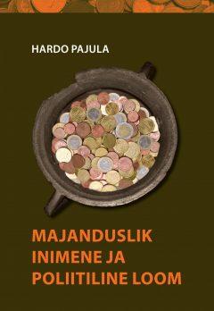 Majanduslik inimene ja poliitiline loom_kaas_EKSA.indd