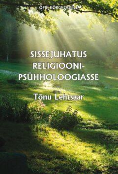 sissejuhatus religioonipsyhholoogiasse