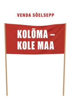 kol6ma_kole maa_kaas.indd